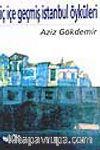 İç İçe Geçmiş İstanbul Öyküleri