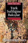 Türk Sufiliğine Bakışlar