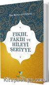 Fıkıh, Fakih ve Hileyi Şeriyye