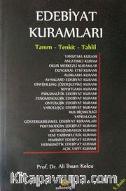 Edebiyat Kuramları <br /> Tanım Tenkit Tahlil