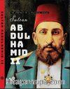 The Portrait Of A Political Genius Sultan Abdulhamid II Ciltli)