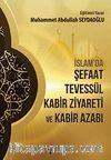 İslamda Şefaat Tevessül Kabir Ziyareti ve Kabir Azabı