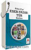 A'dan Z'ye Eser -Yazar - Tür