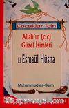 Çocuklar İçin Allah'ın (c.c) Güzel İsimleri / El-Esmaül Hüsna