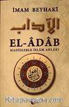 El-Adab & Hadislerle İslam Ahlakı (Metinli)