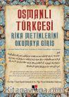 Osmanlı Türkçesi & Rika Metinlerini Okumaya Giriş