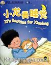 It's Bedtime for Xiaolong +MP3 CD (My First Chinese Storybooks) Çocuklar için Çince Okuma Kitabı