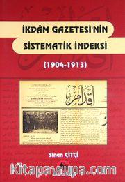 İkdam Gazetesi'nin Sistematik İndeksi (1904-1913)