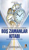 Boş Zamanlar Kitabı & Boş Zaman ve Din