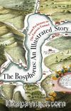 The Bosphorus: An Illustrated Story