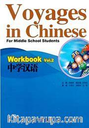 Voyages in Chinese 2 Workbook +MP3 CD (Gençler için Çince Alıştırma Kitabı+ MP3 CD)