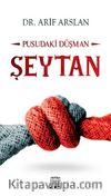Şeytan & Pusudaki Düşman