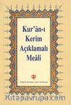 Kur'an-ı Kerim Açıklamalı Meali (Hafız Boy-Metinsiz-Karton Kapak)