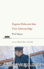 Eugene Delacroix'dan Yeni-İzlenimciliğe