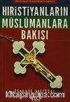 Hristiyanların Müslümanlara Bakışı Müslüman / Hristiyan İlişkisi - 1