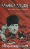 Karanlıktan Çıkış Mustafa Kemal Atatürk