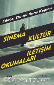 Sinema, Kültür, İletişim Okumaları