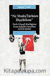 Ne Mutlu Türküm Diyebilene / Türk Ulusal Kimliğinin Etno-Seküler Sınırları (1919-1938)