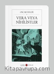 Vera veya Nihilistler (Cep Boy) (Tam Metin)