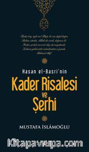 Kader Risalesi ve şerhi Hasan El-Basri