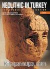 Neolithic In Turkey & The Cradle Of Civilization / New Discoveries-Plates