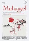 Muhayyel Dergisi Sayı:16 Ağustos 2019