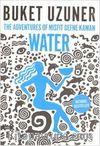 Water & The Adventures of Misfit Defne Kaman