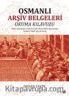 Osmanlı Arşiv Belgeleri Okuma Klavuzu