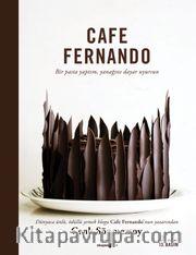 Cafe Fernando <br /> Bir Pasta Yaptım, Yanağını Dayar Uyursun
