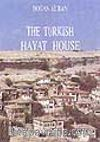 The Turkish Hayat House