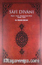 Safi Divanı <br /> Hayatı-Sanatı-Karşılaştırmalı Metin Sözlük-Dizin
