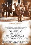 Krupp'un Bitmeyen Balkan Savaşı Sürgün ve Soykırım