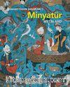 Osmanlı Tasvir Sanatları 1 : Minyatür