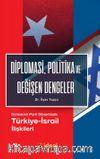 Diplomasi, Politika ve Değişen Dengeler & Demokrat Parti Döneminde Türkiye-İsrail İlişkileri