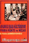 Anadolu Halk Kültüründe Fıkra-Nükte ve Mizah