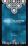 Sosyal Televizyon & Aktörler, İçerik, Etkileşim