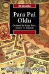 Para Pul Oldu Osmanlı'da Kağıt Para, Maliye ve Toplum