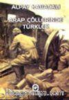 Arap Çöllerinde Türkler