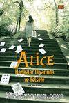 Alice Harikalar Diyarında ve Felsefe & Tuhaf, Daha da Tuhaf!