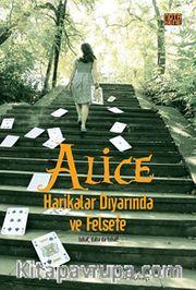 Alice Harikalar Diyarında ve Felsefe <br /> Tuhaf, Daha da Tuhaf!