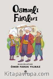 Osmanlı Fıkraları (10 Yaş ve Üzeri)