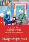 Osmanlı Düşüncesi Kaynakları ve Tartışma Konuları