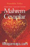 Mahrem Cevaplar & Kadın - Erkek İlişkileri Üzerine