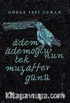 Adem Ademoğlu'nun Tek Muzaffer Günü