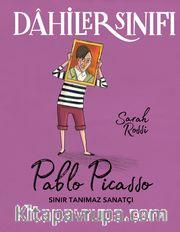 Dahiler Sınıfı: Pablo Picasso Sınır Tanımaz Sanatçı