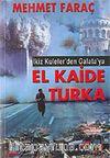 İkiz Kuleler'den Galata'ya El Kaide Turka