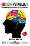 Modern Psikoloji & Alfred Adler Psikolojisine Giriş ve Tüm Çalışmaları