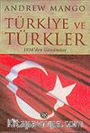 Türkiye ve Türkler : 1938'den Günümüze