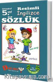 Ortaokul 5. Sınıf Resimli İngilizce Sözlük