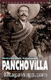 Meksika Halk Kahramanı Pancho Villa